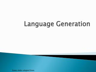 Language Generation