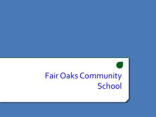 Fair Oaks Community School