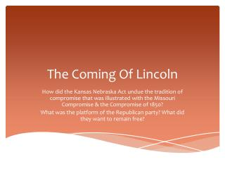 The Coming Of Lincoln