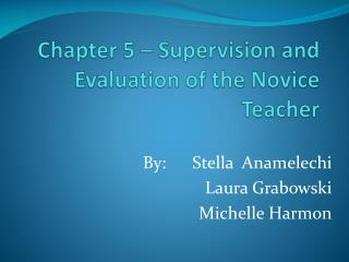 Chapter 5 – Supervision and Evaluation of the Novice Teacher