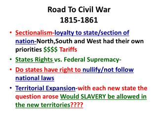 Road To Civil War 1815-1861