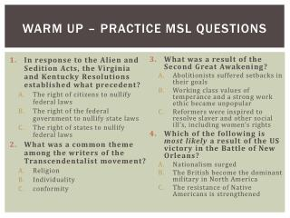 Warm Up – Practice MSL Questions