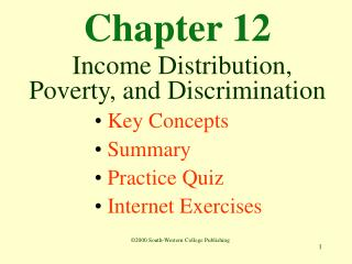 Chapter 12 Income Distribution, Poverty, and Discrimination