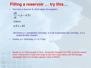 Filling a reservoir …  t ry  this…