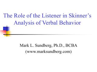 The Role of the Listener in Skinner's Analysis of Verbal Behavior