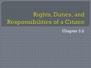 Rights, Duties, and Responsibilities of a Citizen