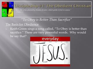 Discipleship #1: The Obedient Christian