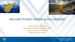 Welcome to West Virginia & WVU Medicine!