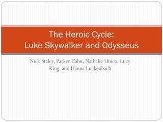 The Heroic Cycle: Luke Skywalker and Odysseus