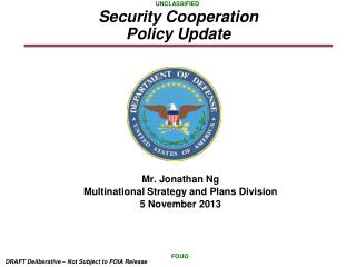 Security Cooperation  Policy Update
