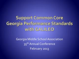 Support Common Core Georgia Performance Standards with GALILEO