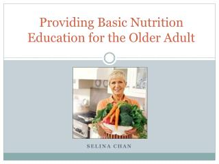 Providing Basic Nutrition Education for the Older Adult