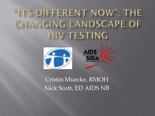 """Its Different Now"": The Changing Landscape of HIV testing"