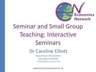 Seminar and Small Group  Teaching: Interactive Seminars