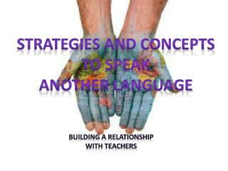 Building a relationship  with teachers