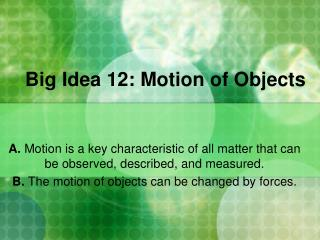 Big Idea  12:  Motion of Objects