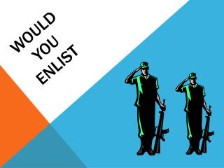 Would You enlist