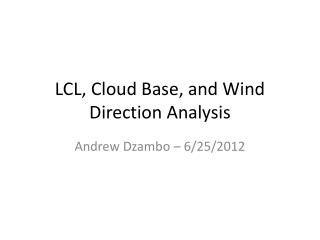LCL, Cloud Base, and Wind Direction Analysis
