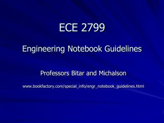 ECE 2799  Engineering Notebook Guidelines