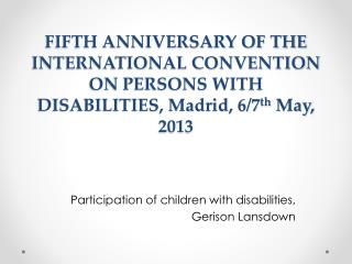 Participation of children with disabilities,  Gerison  Lansdown