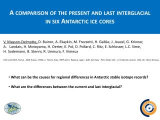 A  comparison  of the  present  and last  interglacial in six  Antarctic ice cores