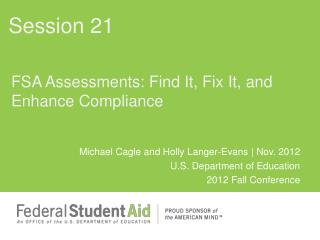 FSA Assessments: Find It, Fix It, and Enhance Compliance