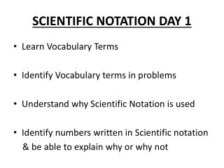 SCIENTIFIC NOTATION DAY 1