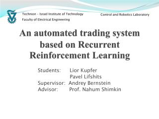 An automated trading system based on Recurrent Reinforcement Learning