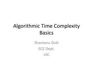 Algorithmic Time Complexity Basics