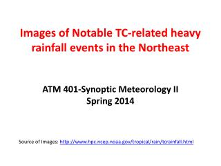 Images of Notable TC-related heavy rainfall events in the Northeast