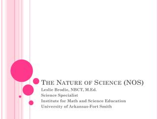 The Nature of Science (NOS)