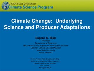 Climate Change:  Underlying Science and Producer Adaptations