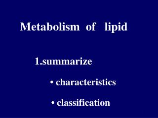 Metabolism  of   lipid