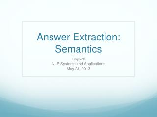 Answer Extraction: Semantics