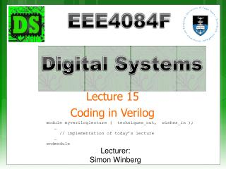 Lecture 15 Coding in Verilog