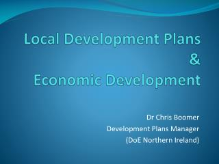 Local Development Plans &  Economic Development