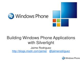 Building Windows Phone Applications  with Silverlight