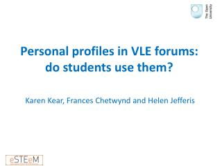 Personal profiles in VLE forums: do students use them?
