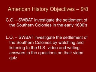 American History Objectives – 9/8