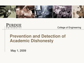 Prevention and Detection of Academic Dishonesty