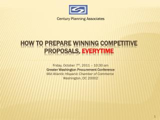 How to Prepare Winning Competitive ProposalS ,  EVERYTIME