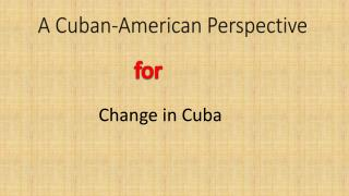 A Cuban-American Perspective