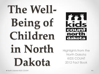 The Well-Being of Children in North Dakota