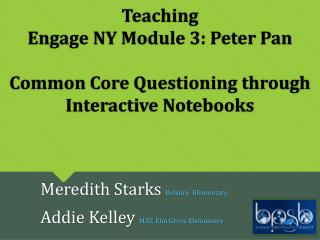 Teaching Engage  NY Module 3 : Peter Pan Common Core Questioning through Interactive  Notebooks