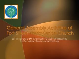 General Assembly Activities at  Fort Street Presbyterian Church