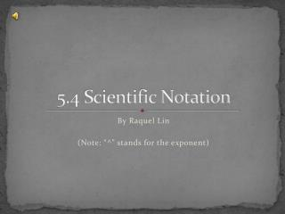 5.4 Scientific Notation