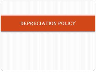 DEPRECIATION POLICY