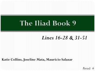 The Iliad Book 9