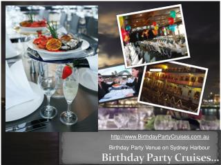 Birthday Party Cruise Venue Sydney