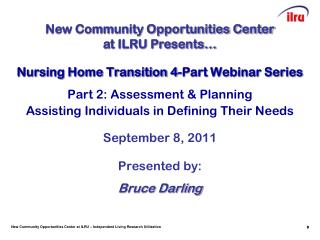 Nursing Home Transition 4-Part Webinar Series Part 2: Assessment & Planning